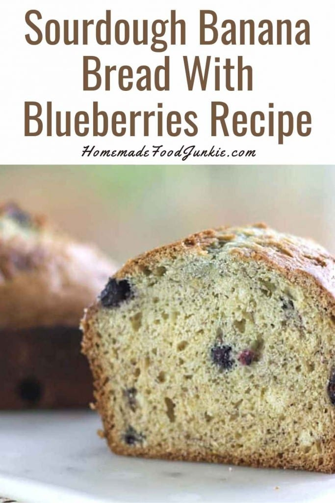 Sourdough Banana Bread With Blueberries Recipe-Pin Image