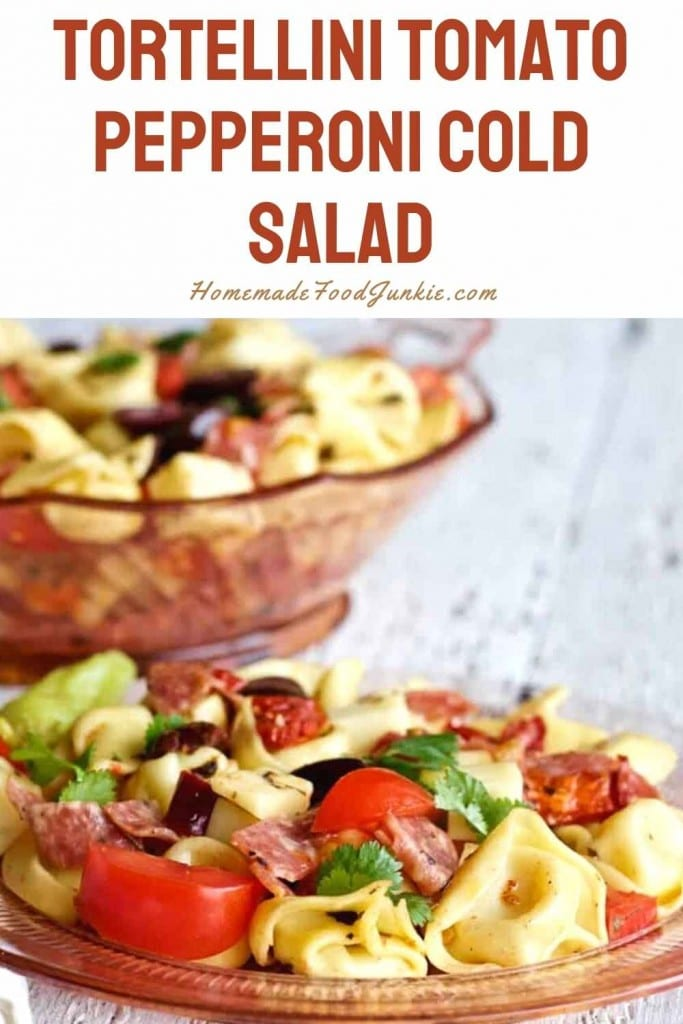Tortellini tomato pepperoni cold salad-pin image