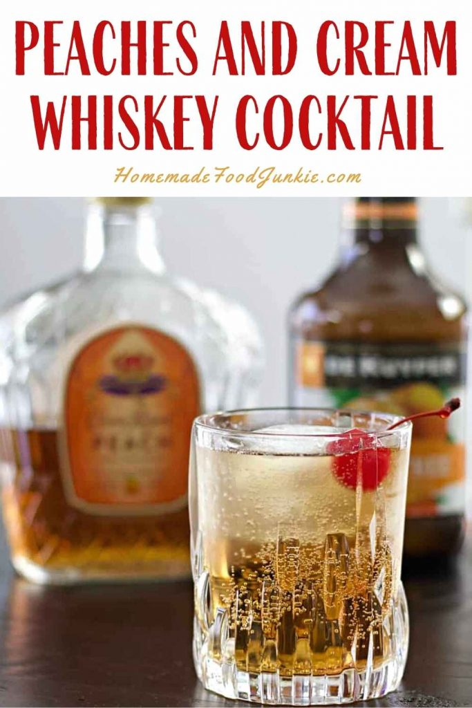 Peaches And Cream Whiskey Cocktail-Pin Image