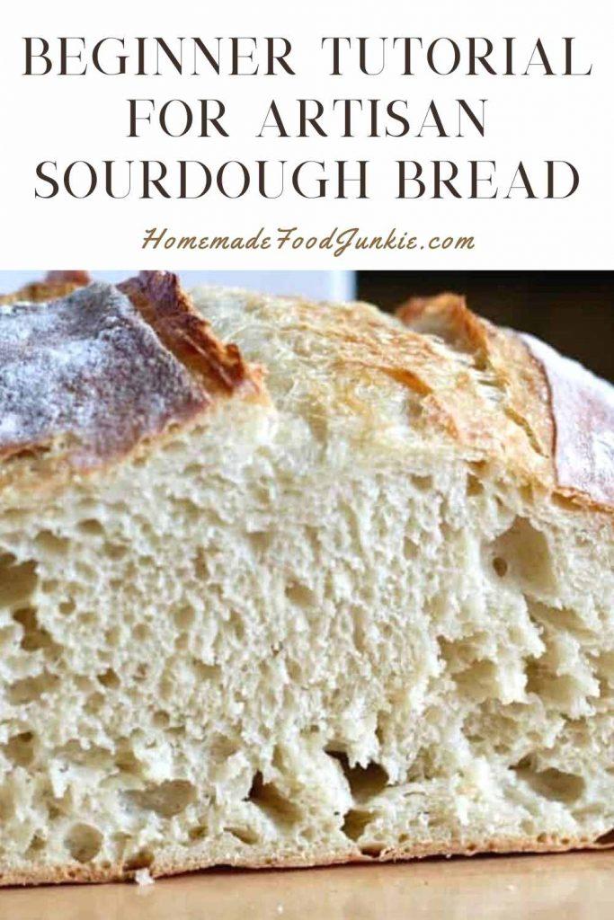 Beginner Tutorial For Artisan Sourdough Bread-Pin Image