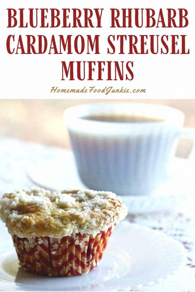 Blueberry Rhubarb Cardamon Streusel Muffins-Pin Image