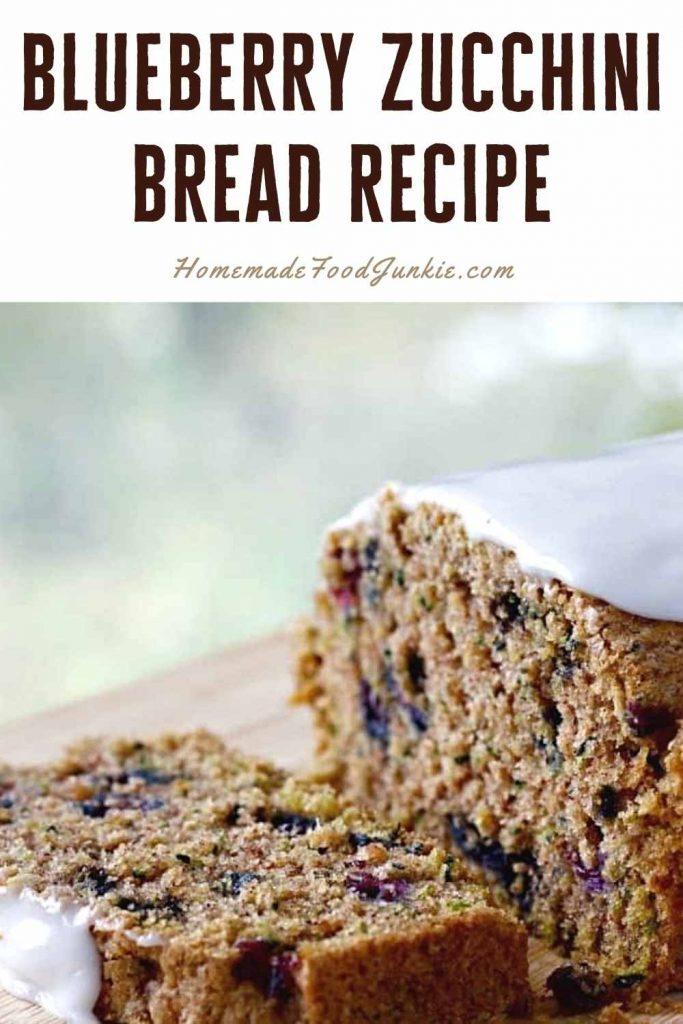 Blueberry Zucchini Bread Recipe-Pin Image