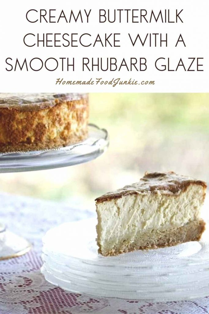 Creamy Buttermilk Cheesecake With A Smooth Rhubarb Glaze-Pin Image
