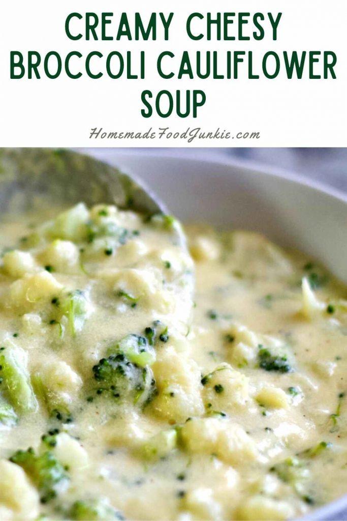 Creamy Cheesy Boccoli Cauliflower Soup-Pin Image