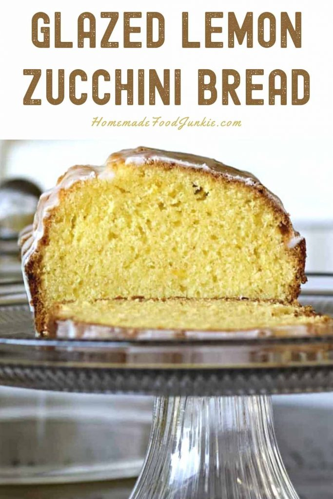 Glazed Lemon Zucchini Bread-Pin Image