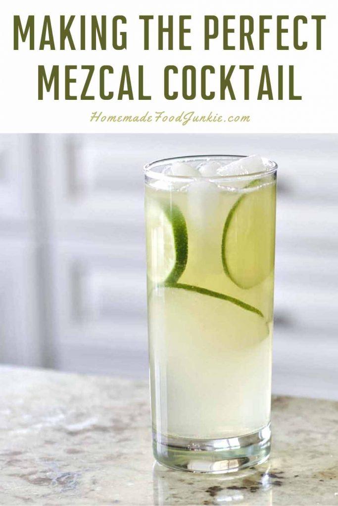 Making The Perfect Mezcal Cocktail-Pin Image