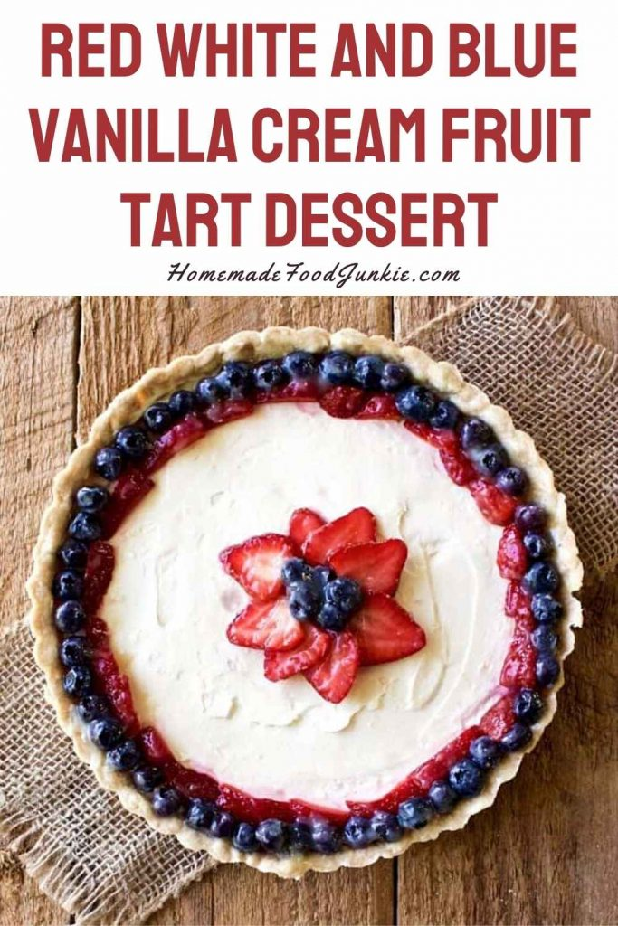 Red White And Blue Vanilla Cream Fruit Tart Dessert-Pin Image