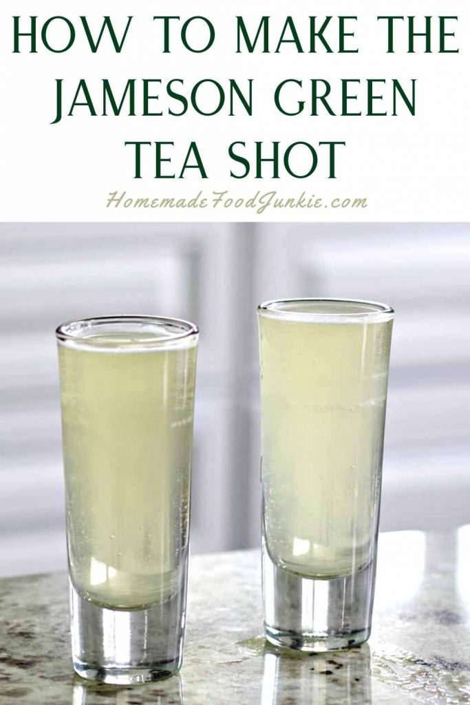 How To Make The Jameson Green Tea Shot-Pin Image