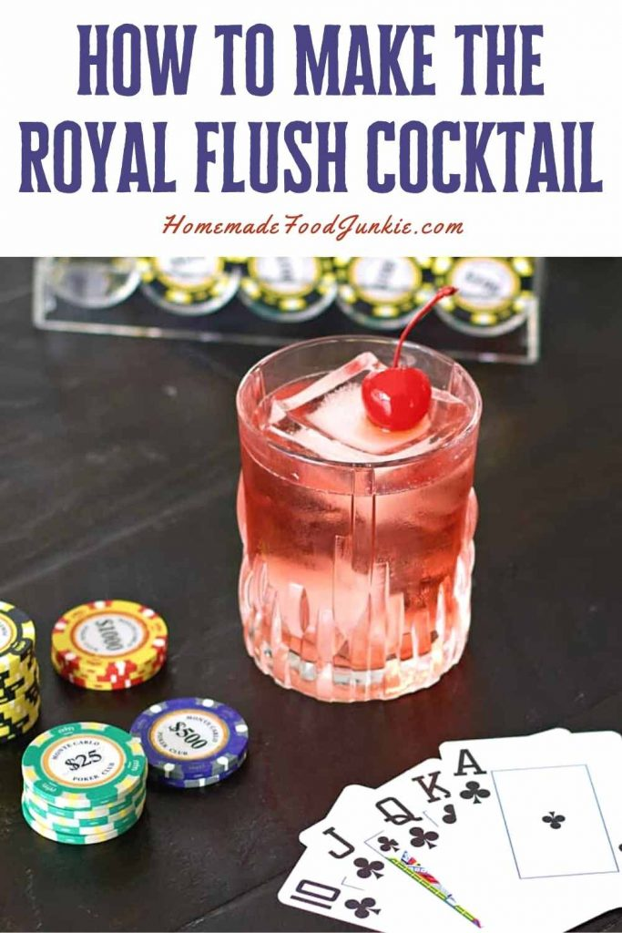 How To Make The Royal Flush Cocktail-Pin Image