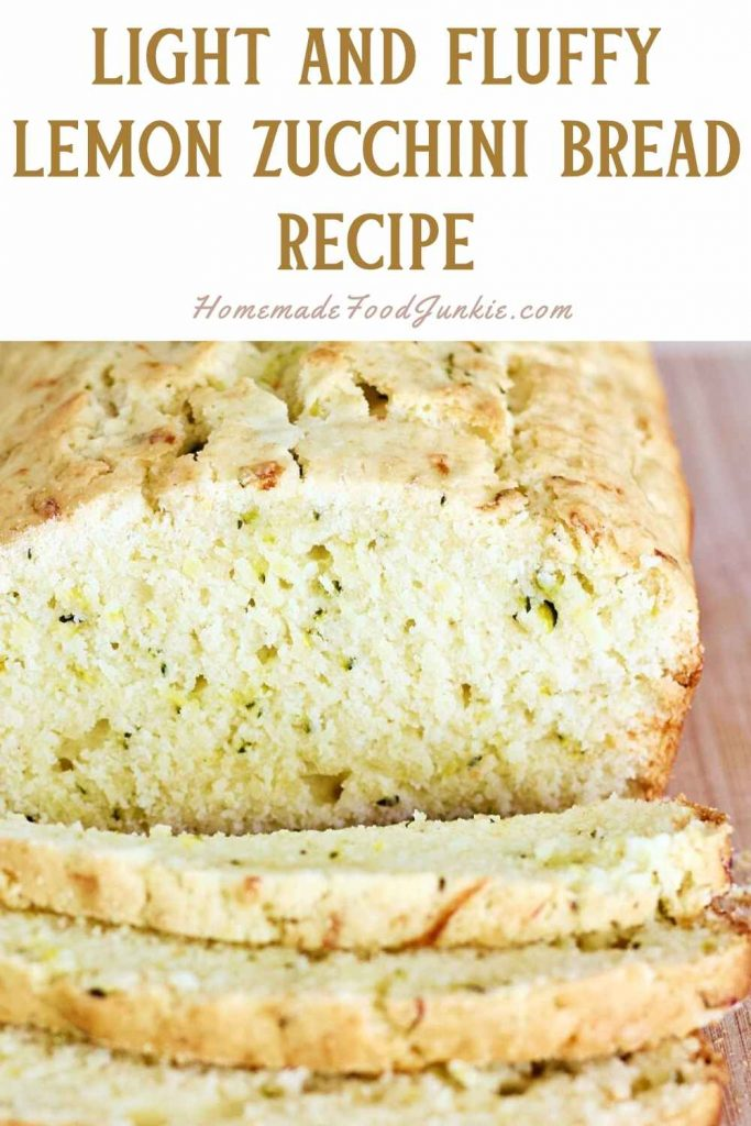 Light And Fluffy Lemon Zucchini Bread Recipe-Pin Image