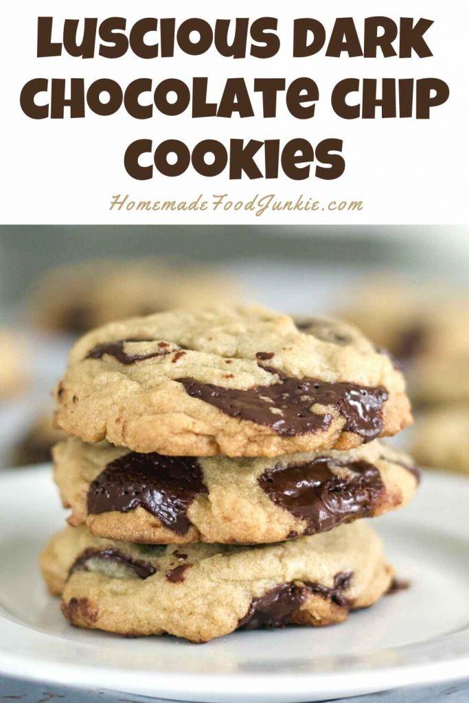 Luscious Dark Chocolate Chip Cookies-Pin Image
