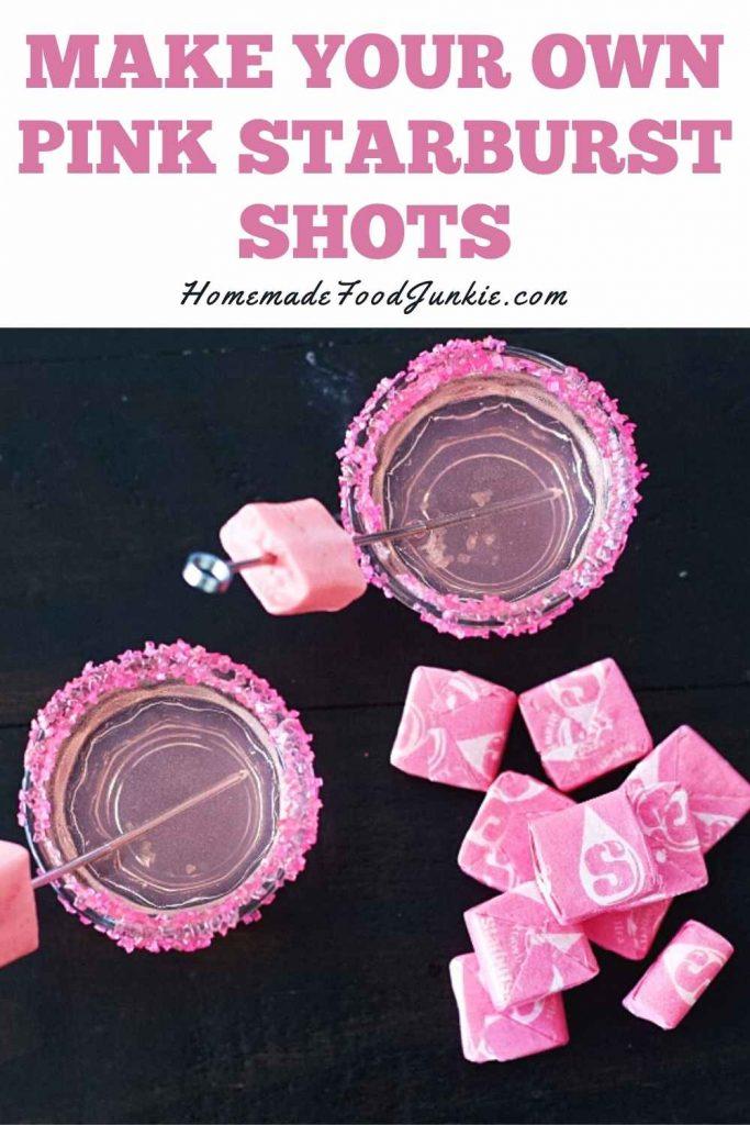 Make Your Own Pink Starburst Shots-Pin Image