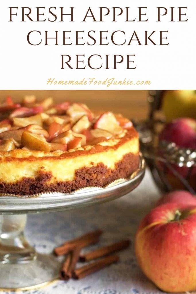 Fresh Apple Pie Cheesecake Recipe-Pin Image