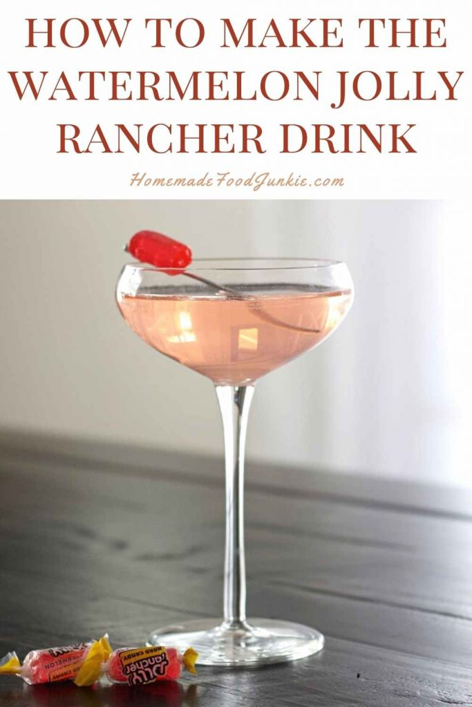 How To Make The Watermelon Jolly Rancher Drink-Pin Image