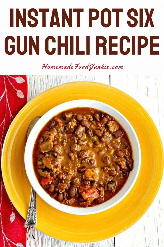 Instant Pot Six Gun Chili Recipe-Pin Image